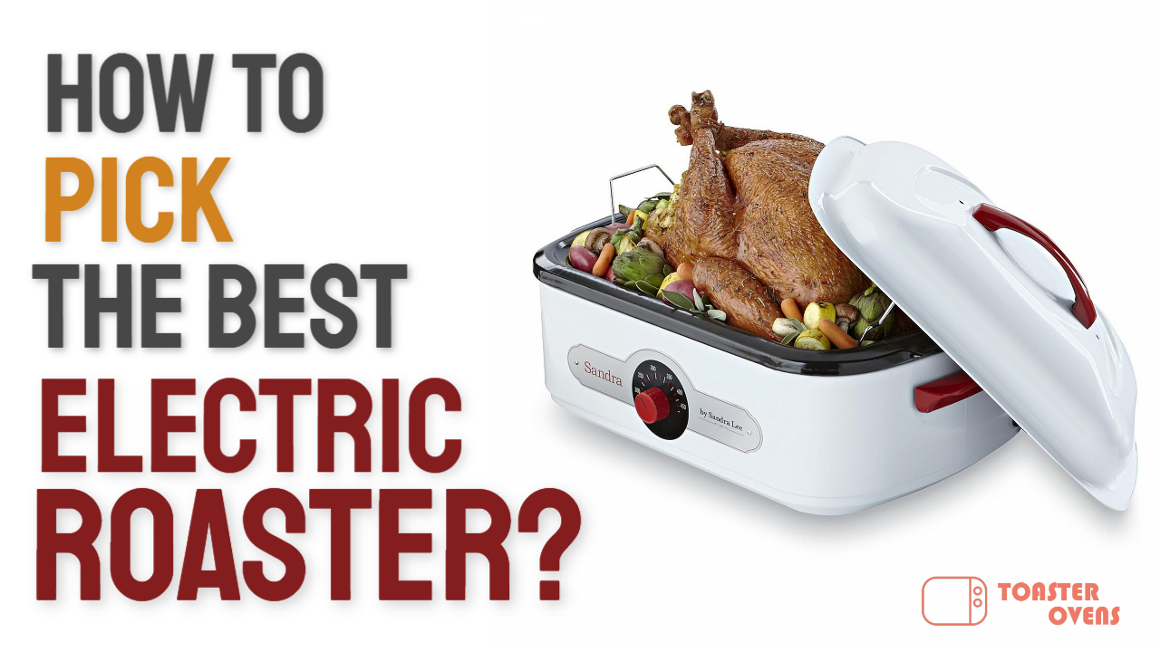 electric roaster buying guide